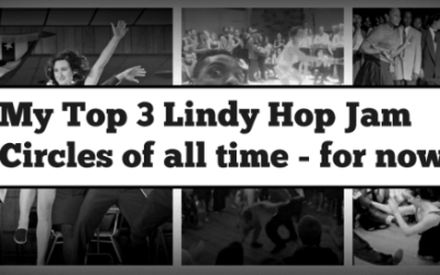 My Top 3 Lindy Hop Jam Circles of all time – for now.